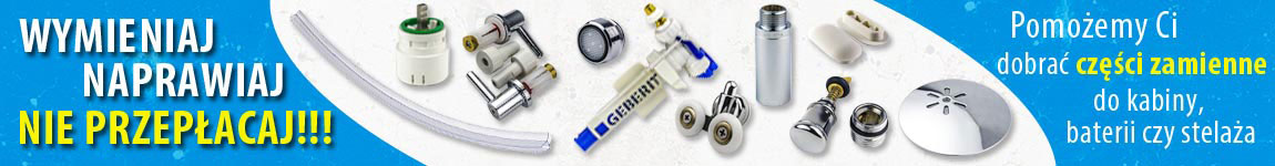 Części zamienne - pomożemy Ci dobrać odpowiednie części do kabiny, baterii, stelaża
