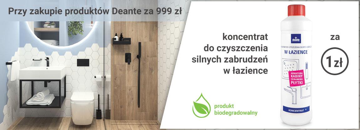 Przy zakupie produktów Deante za 999 zł koncentrat do czyszczenia łazienki za 1 zł